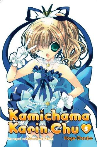 9780345510334: Kamichama Karin Chu 5
