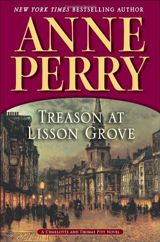 9780345510587: Treason at Lisson Grove: A Charlotte and Thomas Pitt Novel