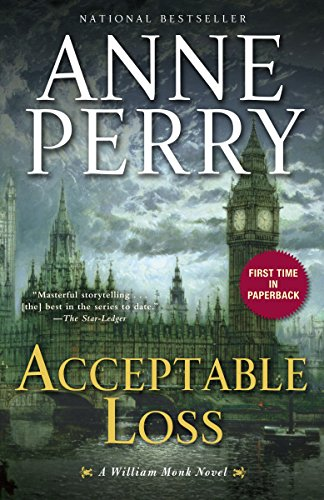 9780345510617: Acceptable Loss: A William Monk Novel