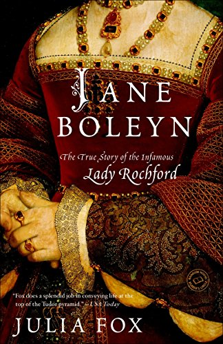 9780345510785: Jane Boleyn: The True Story of the Infamous Lady Rochford (Random House Reader's Circle)