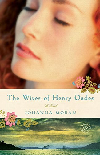 9780345510952: The Wives of Henry Oades: A Novel (Random House Reader's Circle)
