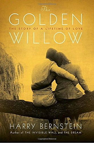 9780345511027: The Golden Willow: The Story of a Lifetime of Love
