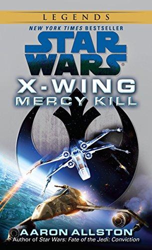 9780345511157: Mercy Kill: Star Wars Legends (X-Wing) (Star Wars: X-Wing - Legends)