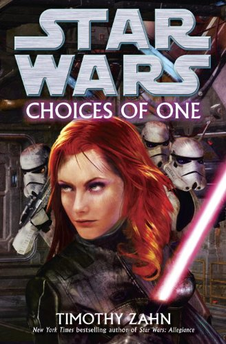 9780345511256: Choices of One (Star Wars (Del Rey))