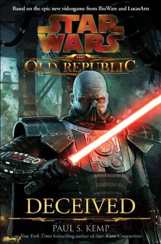Deceived (Star Wars: The Old Republic, Vol. 2): Paul S. Kemp