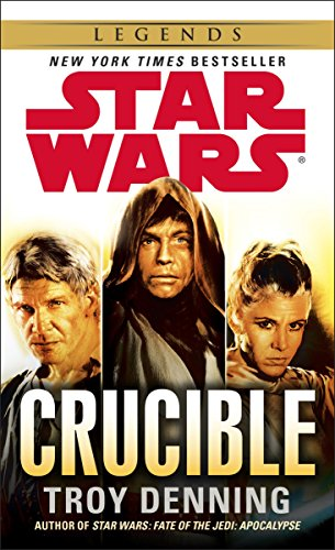 9780345511430: Star Wars: Crucible (Star Wars: Legends)
