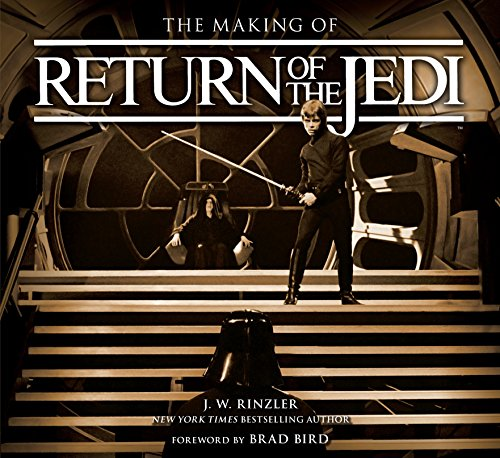 The Making of Star Wars: Return of the Jedi: J. W. Rinzler