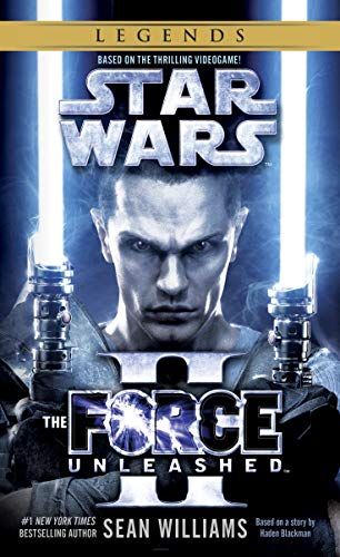 9780345511553: The Force Unleashed II: Star Wars Legends