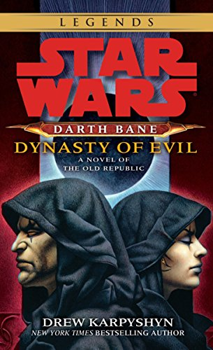 9780345511577: Dynasty of Evil (Star Wars: Darth Bane, Book 3)