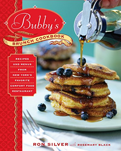 9780345511638: Bubby's Brunch Cookbook: Recipes and Menus from New York's Favorite Comfort Food Restaurant