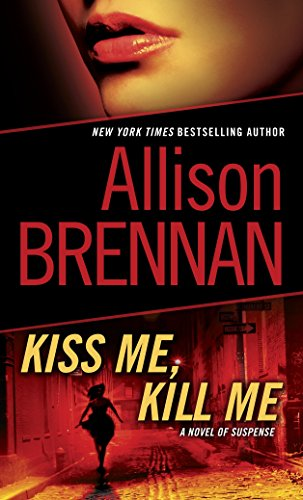 9780345511690: Kiss Me, Kill Me: A Novel of Suspense (Lucy Kincaid)