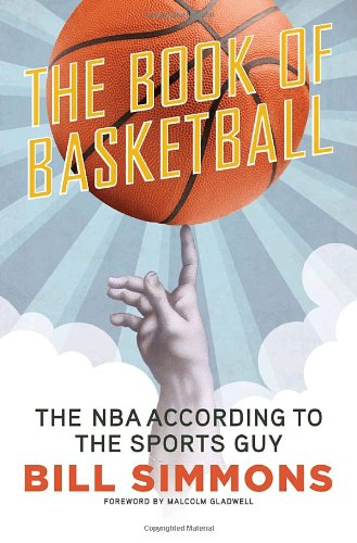 9780345511768: The Book of Basketball: The NBA According to the Sports Guy