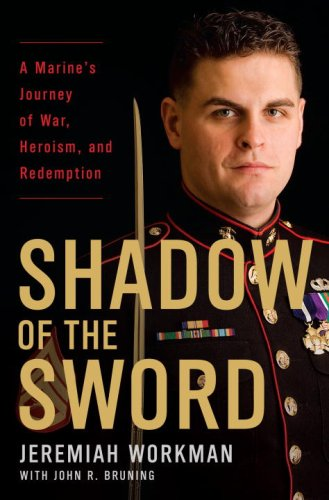 9780345512123: Shadow of the Sword: A Marine's Journey of War, Heroism, and Redemption