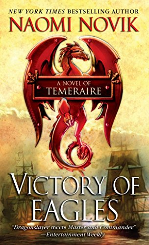 Victory of Eagles (Temeraire) (0345512251) by Naomi Novik