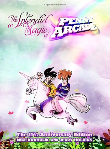 9780345512260: The Splendid Magic of Penny Arcade: The 11 1/2 Anniversary Edition