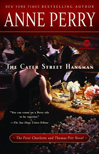 9780345513564: The Cater Street Hangman: The First Charlotte and Thomas Pitt Novel
