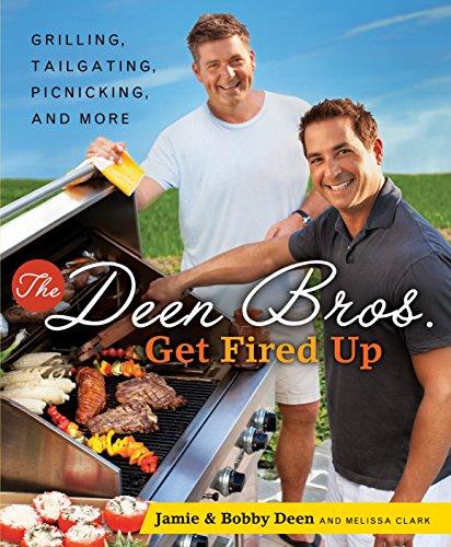 The Deen Bros. get Fired Up: Jamie & Bobby Deen