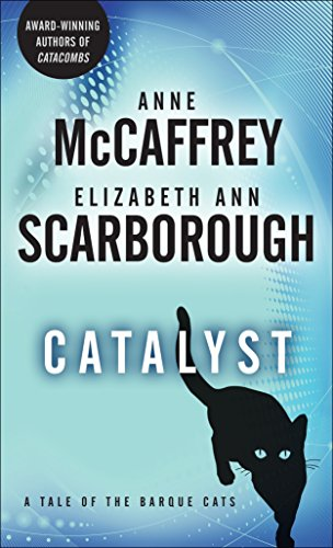 9780345513779: Catalyst: A Tale of the Barque Cats