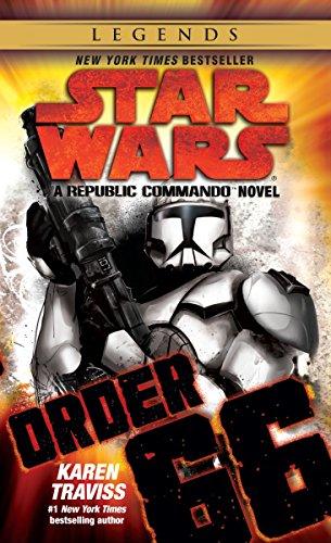 9780345513854: Order 66: Star Wars Legends (Republic Commando): A Republic Commando Novel