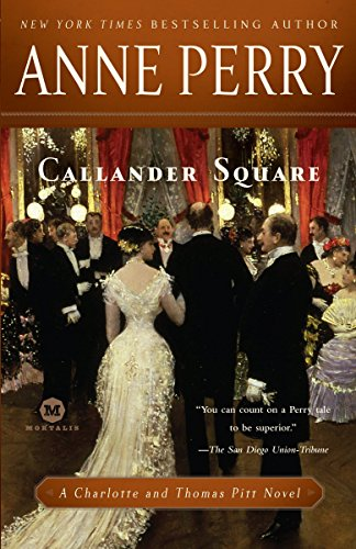 9780345513953: Callander Square: A Charlotte and Thomas Pitt Novel