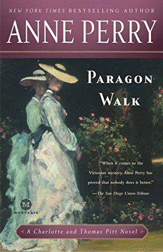 Paragon Walk: A Charlotte and Thomas Pitt Novel: Anne Perry