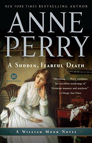 9780345513984: A Sudden, Fearful Death: A William Monk Novel