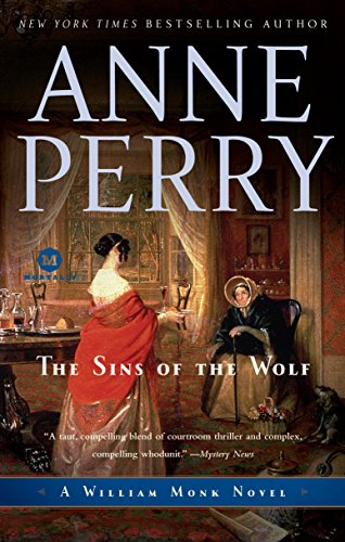 9780345514004: The Sins of the Wolf: A William Monk Novel