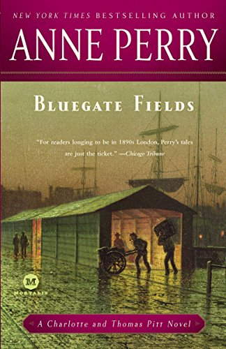 9780345514011: Bluegate Fields: A Charlotte and Thomas Pitt Novel
