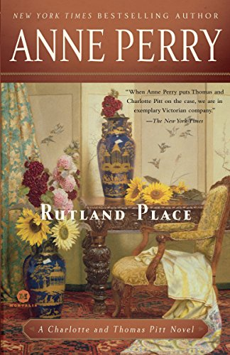 Rutland Place: A Charlotte and Thomas Pitt Novel: Perry, Anne