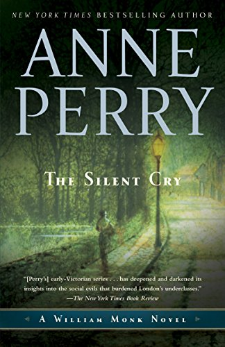 9780345514066: The Silent Cry: A William Monk Novel