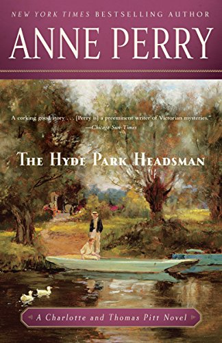 9780345514158: The Hyde Park Headsman: A Charlotte and Thomas Pitt Novel