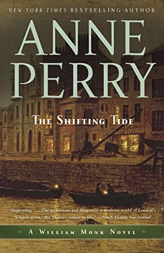 9780345514189: The Shifting Tide: A William Monk Novel