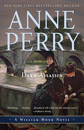 9780345514202: Dark Assassin: A William Monk Novel