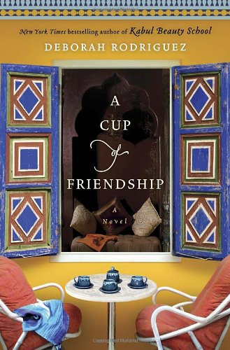 A Cup of Friendship (Signed FIrst Edition): Rodriguez, Deborah