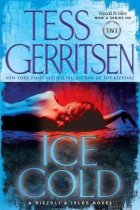 9780345515483: Ice Cold: A Rizzoli & Isles Novel (Rizzoli & Isles Novels)