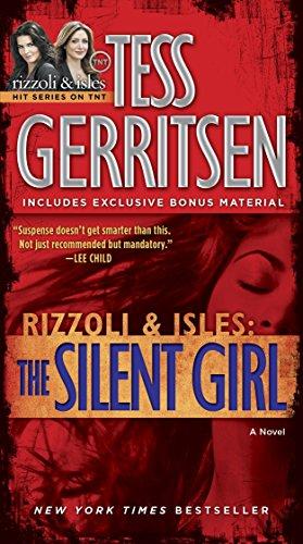 9780345515513: The Silent Girl (with bonus short story Freaks): A Rizzoli & Isles Novel