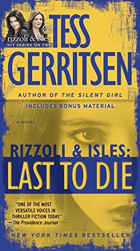 9780345515520: Last to Die (with bonus short story John Doe): A Rizzoli & Isles Novel