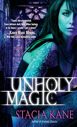 9780345515582: Unholy Magic (Downside Ghosts, Book 2)