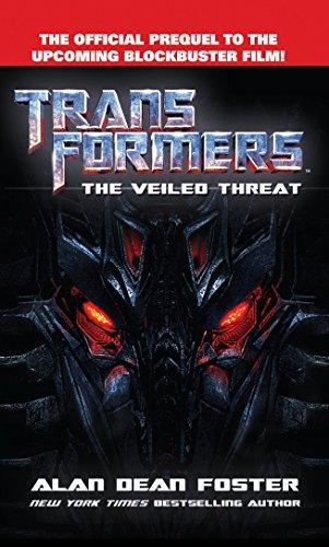 Transformers The Veiled Threat: A Novel (The: Foster, Alan Dean