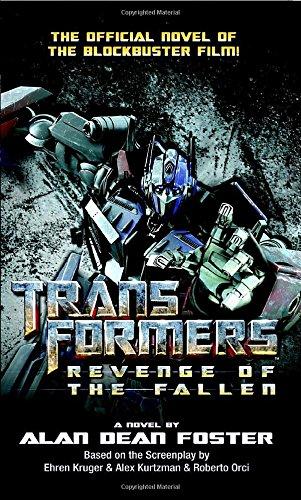 Transformers: Revenge of the Fallen (Transformers (Ballantine: Foster, Alan Dean