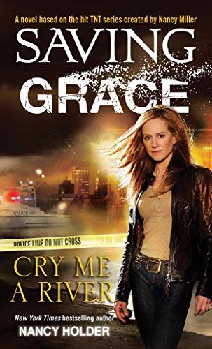 9780345515940: Saving Grace: Cry Me a River