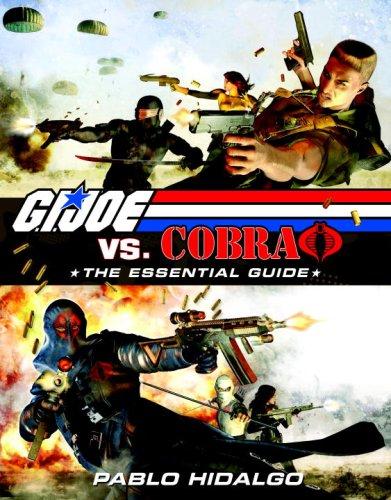 9780345516428: G.I. Joe vs. Cobra: The Essential Guide 1982-2008