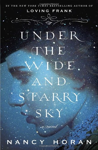 Under the wide and starry sky (signed): Horan, Nancy