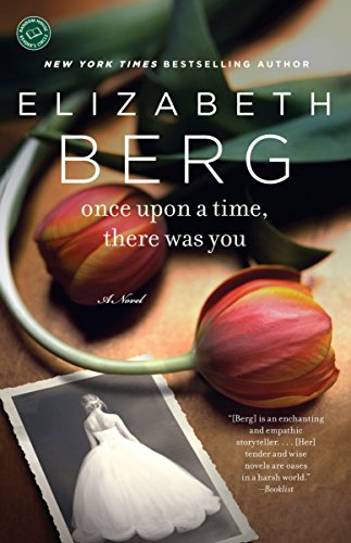 9780345517326: Once Upon a Time, There Was You: A Novel