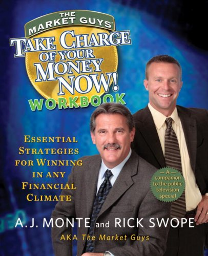 Take Charge of Your Money Now! Workbook: Essential Strategies for Winning in Any Financial Climate:...