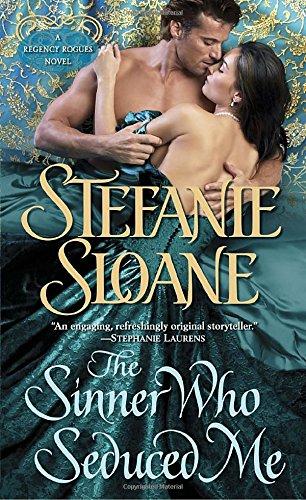 9780345517418: The Sinner Who Seduced Me: A Regency Rogues Novel