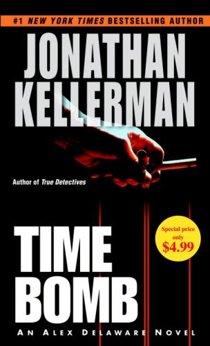 9780345517807: Time Bomb: An Alex Delaware Novel (Alex Delaware Novels)