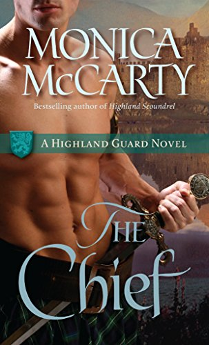 9780345518224: The Chief (Highland Guard Novels)