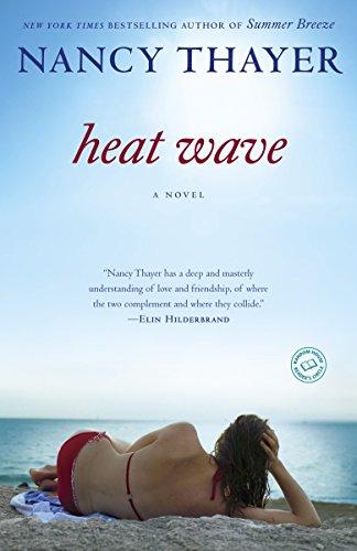Heat Wave: A Novel: Thayer, Nancy