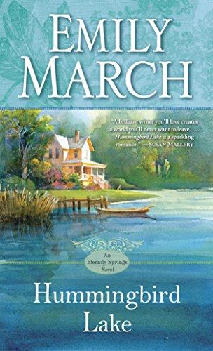 9780345518361: Hummingbird Lake: An Eternity Springs Novel